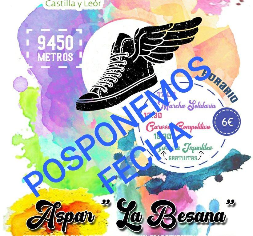 """POSPUESTA!!!!!!!!!!!!!!!!!!    III Carrera Popular y Marcha Solidaria de Aspar """"La Besana"""""""